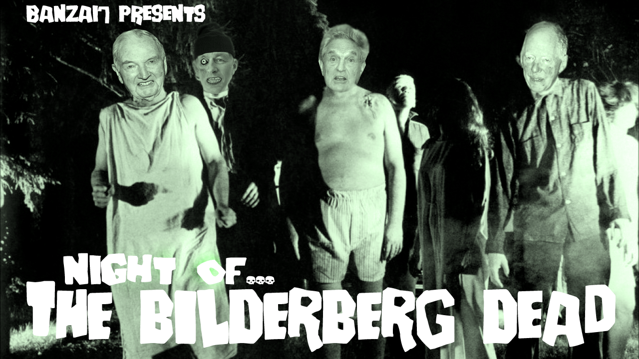NIGHT OF THE BILDERBERG DEAD