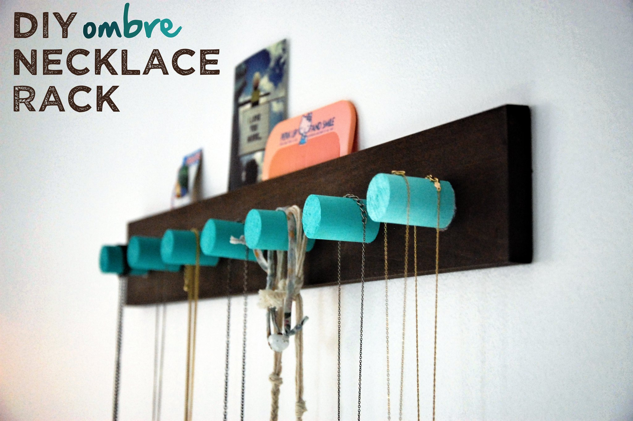 well its okay DIY OMBRE NECKLACE RACK