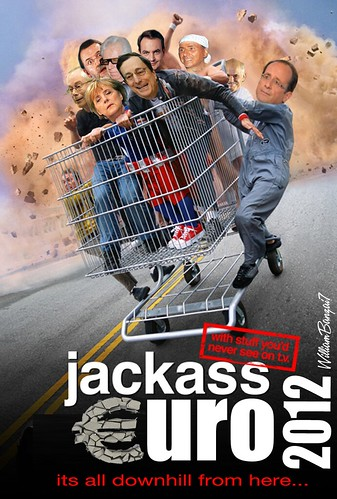 JACKASS EURO 2012 by Colonel Flick