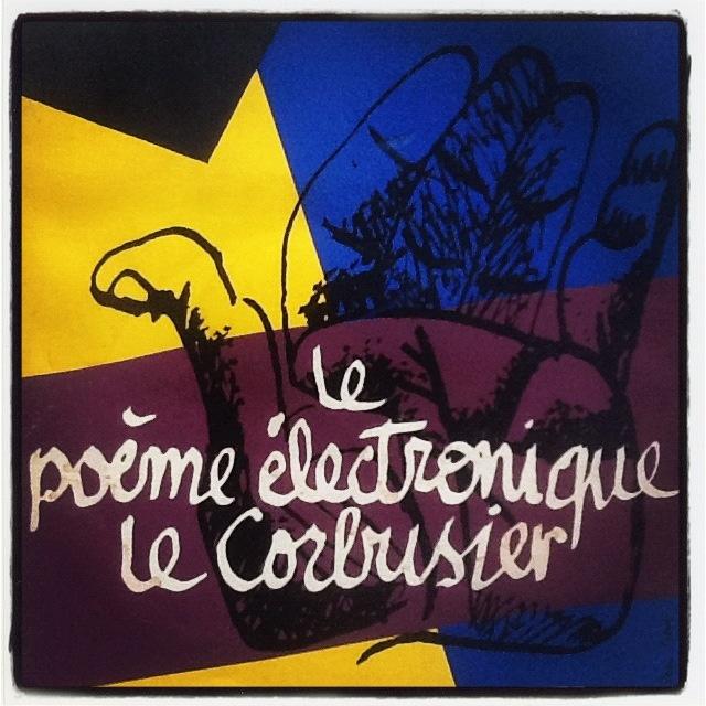 Le Poème électronique Le Corbusier Plaquette Extraite Du