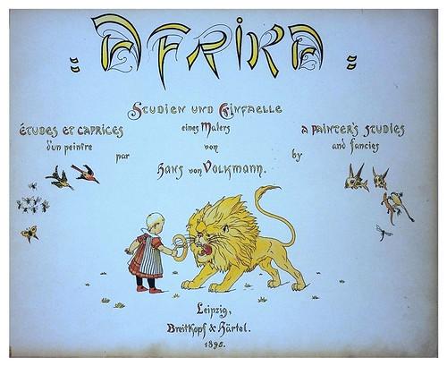 003-Primera pagina-Afrika  Studien und Einfaelle eines Malers 1895- Hans Richard von Volkmann- Universitätsbibliotheken Oldenburg