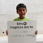 KLRU inspires me to ... like Curious George