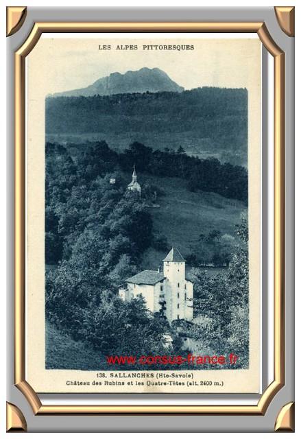 SALLANCHES (Hte-Savoie) Château des Rubins et les Quatre-Têtes 70-150