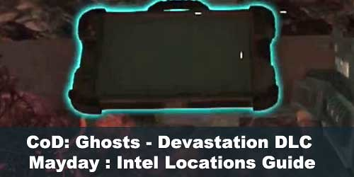 Devastation Extinction Mayday : Intel Locations Guide