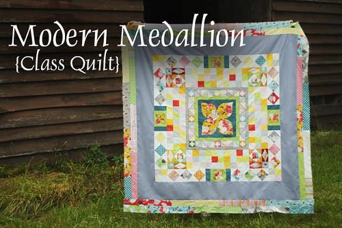 Modern Medallion class quilt