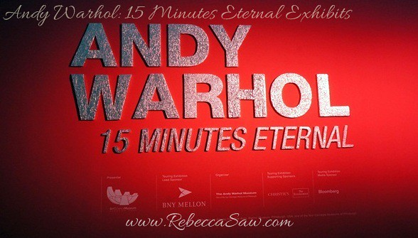 Andy Warhol 15 Minutes Eternal Exhibits - ArtScience Museum, Singapore (1)