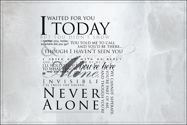 Never Alone I Suck At Typography Practicing Lyrics Are Flickr Photo Sharing