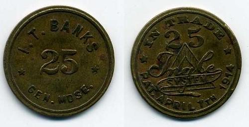 I T Banks 25c token