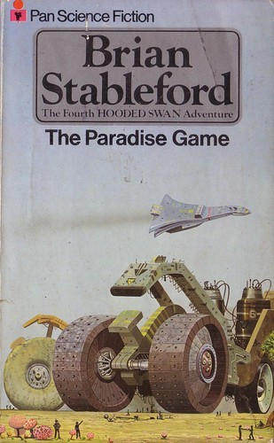 The Paradise Game by Brian Stableford. Pan 1978. Cover artist Angus McKie