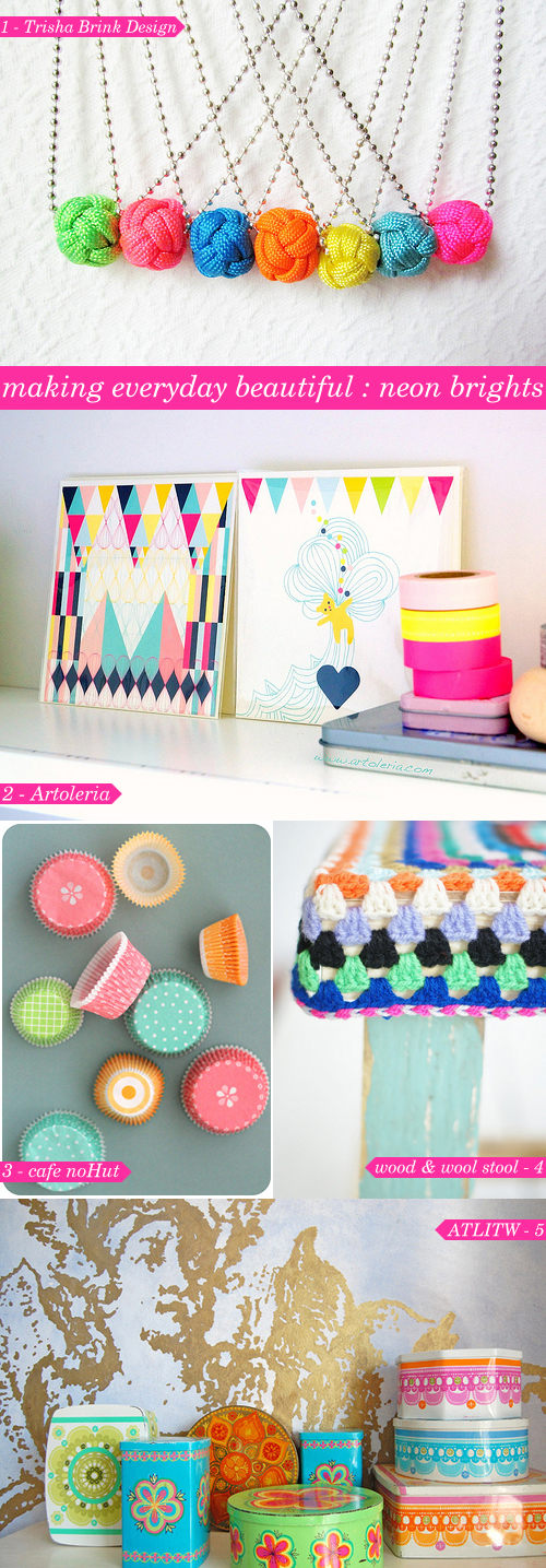 making everyday beautiful : neon brights | Emma Lamb