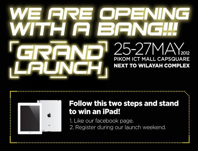 Win the New iPad 3 @ PIKOM ICT MALL CAPSQUARE Grand Launch