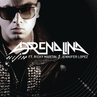 Wisin – Adrenalina ft. Jennifer Lopez, Ricky Martin