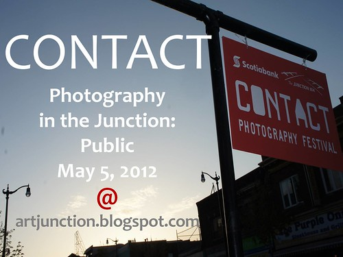 CONTACT 2012 Photography in the Junction: Opening Night May 5, 2012, by artjunction.blogspot.com