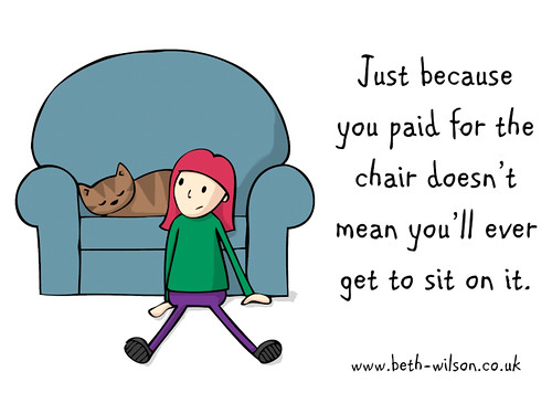 Just because you paid for the chair..... DOODLECATS