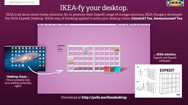 IKEA-fy your desktop.