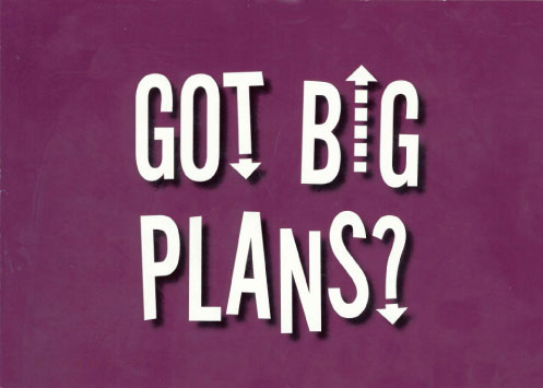 purple mailer cover says GOT BIG PLANS?