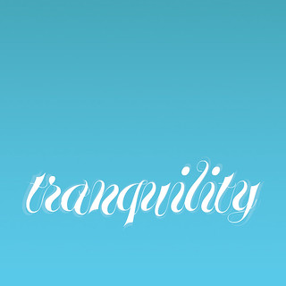 Word as Image: Tranquility