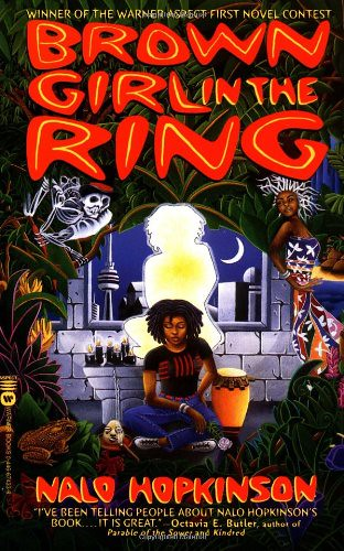Brown Girl in the Ring, by Nalo Hopknson