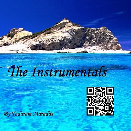The Instrumentals by Tadaram Maradas by Tadaram Alasadro Maradas