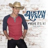 Dustin Lynch – Where It's At