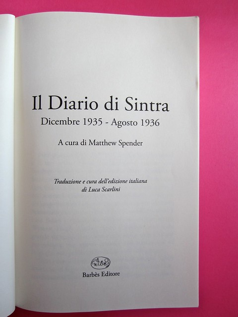 Auden, Isherwood, Spender, Il diario di Sintra; a cura di Matthew Spender e Luca Scarlini. In cop.: W.H.Auden, S. Spender, C. Isherwood, 1929. [resp. grafica non indicata]. frontespizio (part.), 1