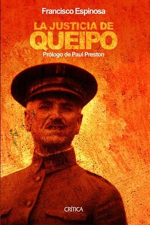 La justicia de Queipo, de Francisco Espinosa