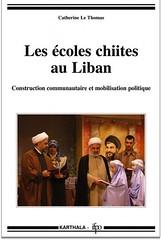 Les écoles chiites au Liban. Construction communautaire et mobilisation politique