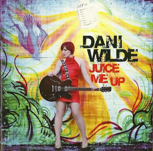 Dani Wilde Juice Me Up CD Cover