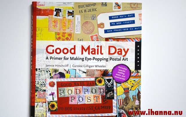 Good Mail Day – A primer for Making Eye Popping Postal Art