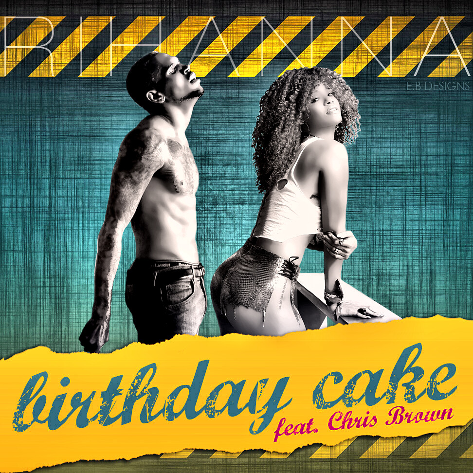 Rihanna Birthday Cake Remix Re Edited Fanmade Single Cover