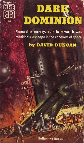 Dark Dominion by David Duncan. Ballantine 1954. Cover art Richard Powers
