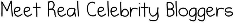 Celebrity Bloggers