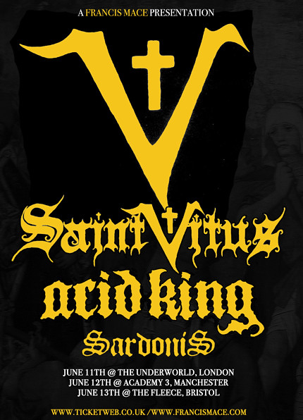 Saint Vitus Acid King Sardonis Bristol Manchester London