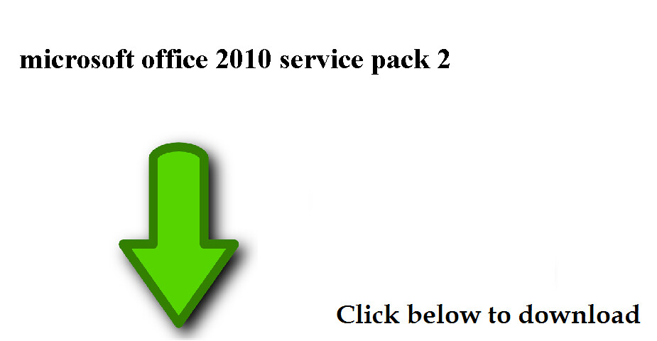 microsoft office 2010 service pack 2 will not install
