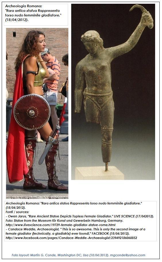 "Archeologia Romana: ""Rara antica statua Rappresenta torso nudo femminile gladiatore."" (18/04/2012)."