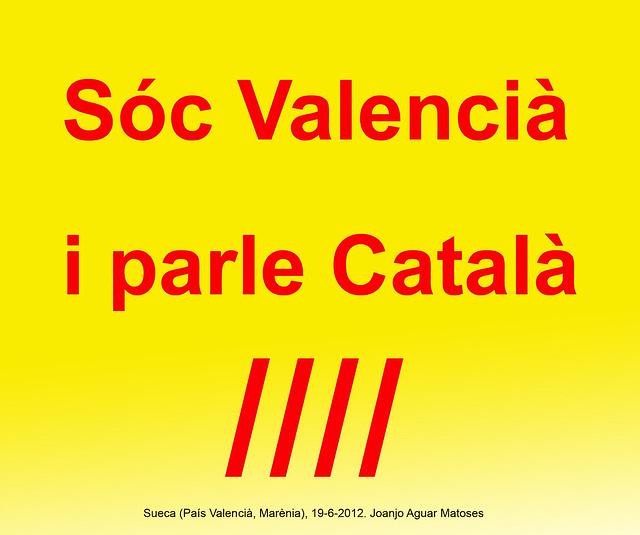 01- Soc Valencia i Parle Catala (Joanjo) 19-6-2012 -JPG