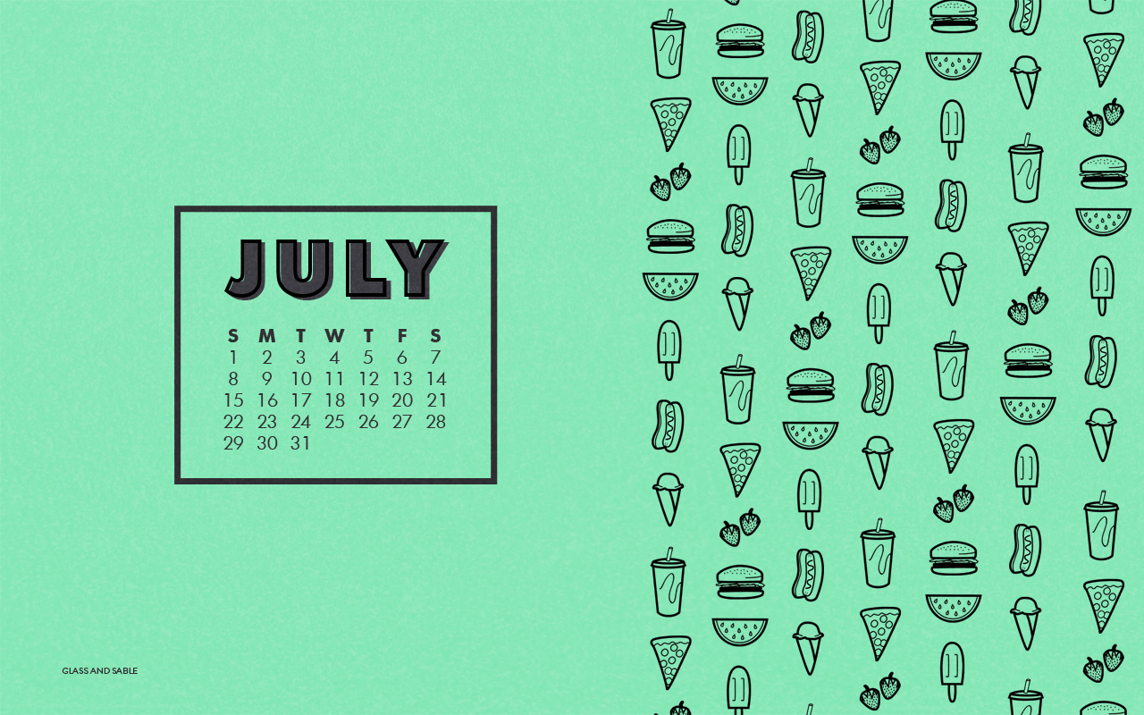 Glass and Sable July calendar desktop wallpaper summer food wallpaper