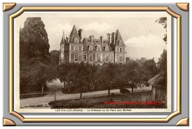LES HALLES (Rhône) - Le Château vu du parc des biches -70-150