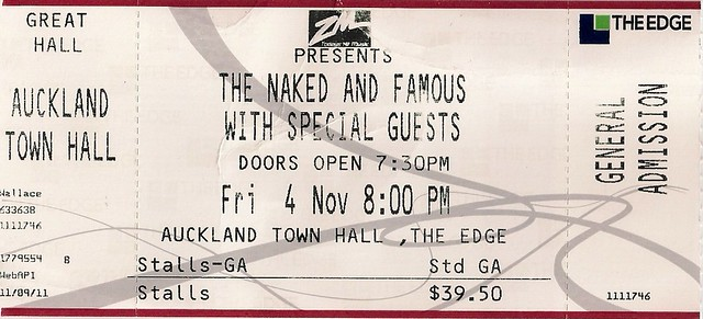 The Naked and Famous - Ticket for the gig