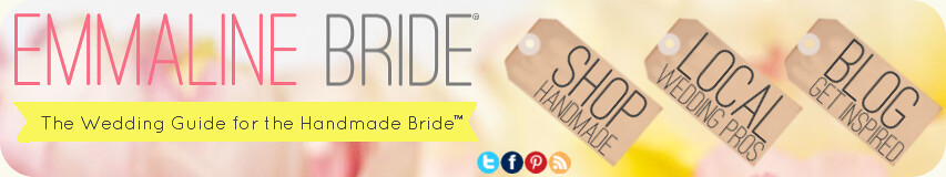 Emmaline Bride® - Handmade Wedding Guide