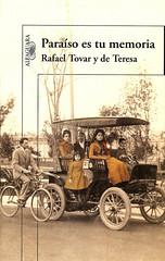 Paraíso es tu memoria, de Rafael Tovar y de Teresa