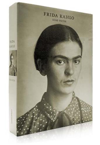 Livro Frida Kahlo - Suas Fotos