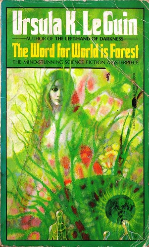 The Word for World is Forest by Ursula LeGuin. Berkley 1976. Cover art Richard Powers