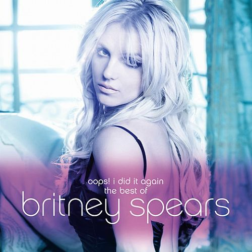 Britney Spears Oops I Did It Again The Best Of Britney Spears(2012) (DF) 7539153690_d844fcab35
