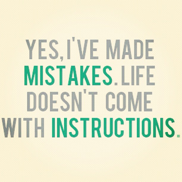 Ph tumblr. #quotes #life #mistakes | Flickr - Photo Sharing!