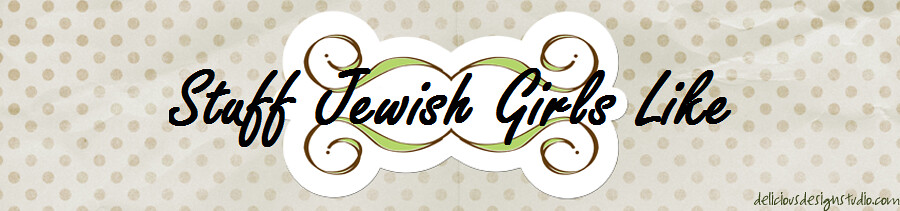 Stuff Jewish Girls Like