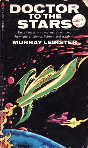 Doctor to the Stars by Murray Leinster. Pyramid 1971. Cover artist Peter Bramley
