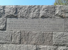 FDR memorial - FDR quote ...demoralization caused by vast unemployment...