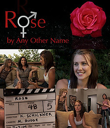 "Movie poster. The top left corner features the title ""Rose by Any Other Name."" Building off of the O in ""Rose"" are Mars and Venus symbols. The top right corner features a red rose, and the bottom left corner features a production slate. Stills from the series, of Rose with her friends, are scattered throughout the rest of the poster."