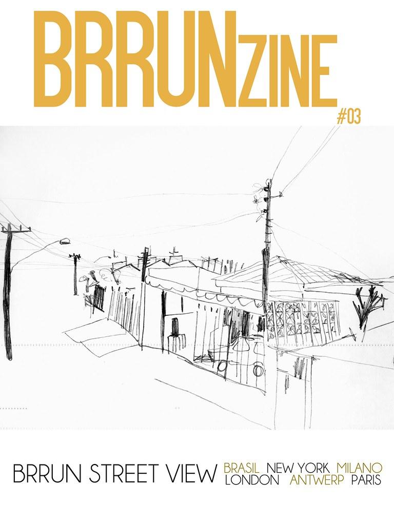 "BRRUNzine #03 — ""BRRUN Street View"" by Giulia Bianchi —  Creative Director: Bruno Capasso"